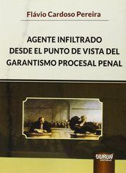 AGENTE INFILTRADO DESDE EL PUNTO DE VISTA DEL GARA
