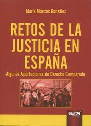 RETOS DE LA JUSTICIA EN ESPAÑA