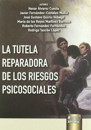 TUTELA REPARADORA DE LOS RIESGOS PSICOSOCIALES