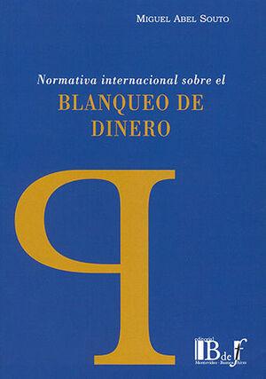 NORMATIVA INTERNACIONAL SOBRE EL BLANQUEO DE DINERO