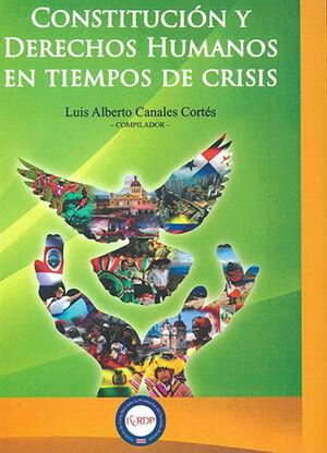 CONSTITUCIÓN Y DERECHOS HUMANOS EN TIEMPOS DE CRISIS