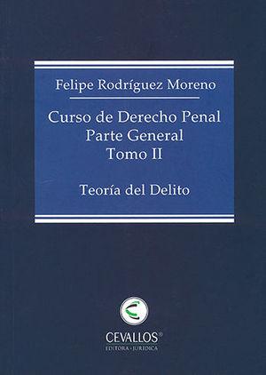 CURSO DE DERECHO PENAL - PARTE GENERAL. TOMO II