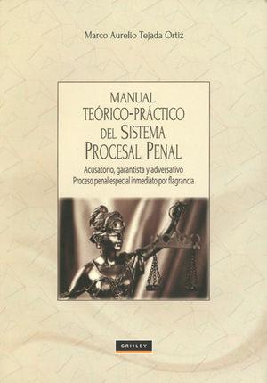 MANUAL TEÓRICO-PRÁCTICO DEL SISTEMA PROCESAL PENAL