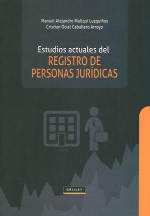 ESTUDIOS ACTUALES DEL REGISTRO DE PERSONAS JURÍDICAS