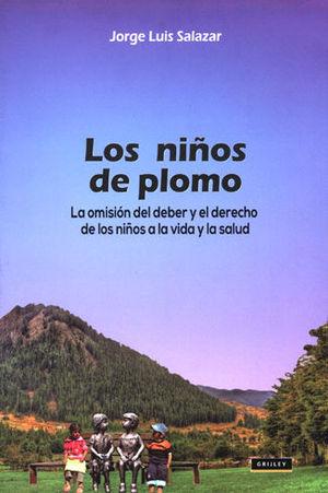 NIÑOS DE PLOMO LA OMISIÓN DE DEBER, LOS