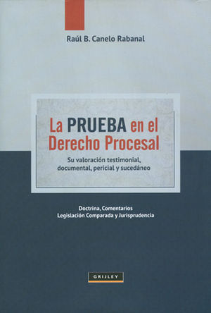 PRUEBA EN EL DERECHO PROCESAL. LA