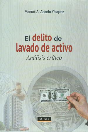 DELITO DE LAVADO DE ACTIVO, EL