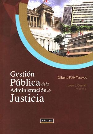 GESTIÓN PÚBLICA DE LA ADMINISTRACIÓN DE JUSTICIA