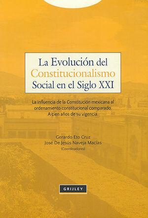 EVOLUCIÓN DEL CONSTITUCIONALISMO SOCIAL EN EL SIGLO XXI