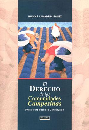 DERECHO DE LAS COMUNIDADES CAMPESINAS, EL