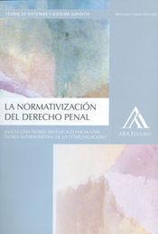 NORMATIVIZACIÓN DEL DERECHO PENAL, LA