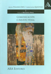 COMUNICACIÓN E INJUSTO PENAL