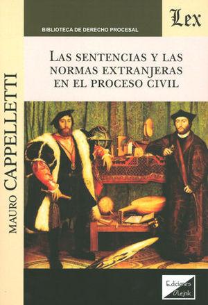 SENTENCIAS Y LAS NORMAS EXTRANJERAS EN EL PROCESO CIVIL, LAS