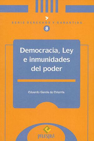 DEMOCRACIA, LEY E INMUNIDADES DEL PODER