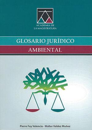 GLOSARIO JURÍDICO AMBIENTAL