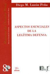 ASPECTOS ESENCIALES DE LA LEGÍTIMA DEFENSA 8