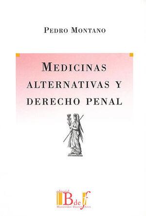 MEDICINAS ALTERNATIVAS Y DERECHO PENAL