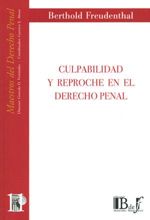 CULPABILIDAD Y REPROCHE EN EL DERECHO PENAL (NÚMERO ONCE)