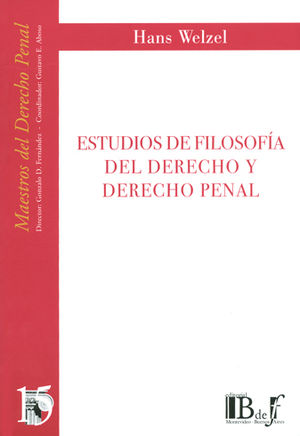 ESTUDIOS DE FILOSOFÍA DEL DERECHO Y DERECHO PENAL. (NÚMERO QUINCE)