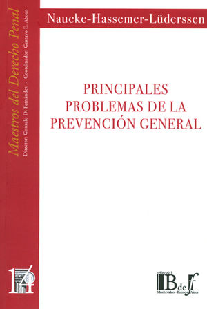 PRINCIPALES PROBLEMAS DE LA PREVENCIÓN GENERAL. (NÚMERO CATORCE))