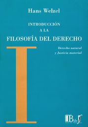 INTRODUCCIÓN A LA FILOSOFÍA DEL DERECHO, DERECHO NATURAL Y JUSTICIA MATERIAL