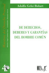 DE DERECHOS, DEBERES Y GARANTÍAS DEL HOMBRE COMÚN