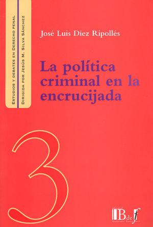 POLÍTICA CRIMINAL EN LA ENCRUCIJADA, LA #3