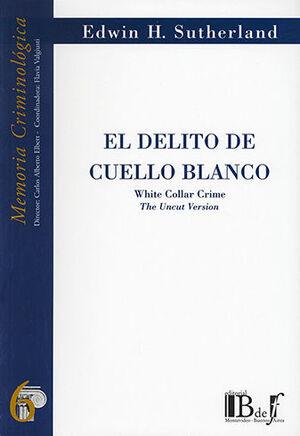 DELITO DE CUELLO BLANCO, EL