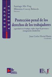 PROTECCIÓN PENAL DE LOS DERECHOS DE LOS TRABAJADORES