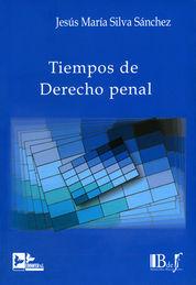 TIEMPOS DE DERECHO PENAL