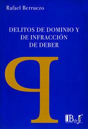 DELITOS DE DOMINIO Y DE INFRACCIÓN DE DEBER
