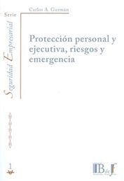 PROTECCIÓN PERSONAL Y EJECUTIVA, RIESGOS Y EMERGENCIA