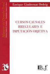 CURSOS CAUSALES IRREGULARES E IMPUTACIÓN OBJETIVA