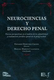 NEUROCIENCIAS Y DERECHO PENAL