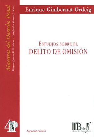 ESTUDIOS SOBRE EL DELITO DE OMISIÓN. (NÚMERO CUARENTA Y UNO)