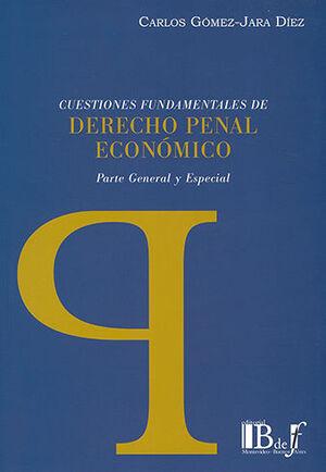 CUESTIONES FUNDAMENTALES DE DERECHO PENAL ECONÓMICO