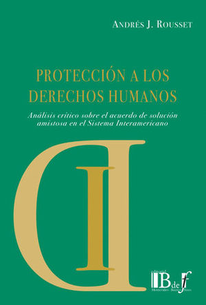 PROTECCIÓN A LOS DERECHOS HUMANOS