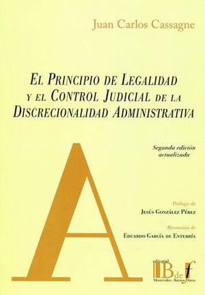 PRINCIPIO DE LEGALIDAD Y EL CONTROL JUDICIAL DE LA DISCRECIONALIDAD ADMINISTRATIVA, EL