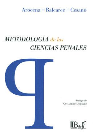 METODOLOGIA DE LAS CIENCIAS PENALES