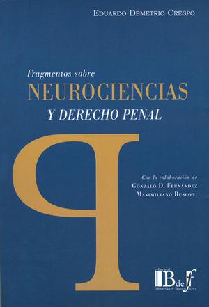 FRAGMENTOS SOBRE NEUROCIENCIAS Y DERECHO PENAL