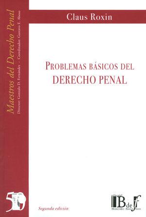 PROBLEMAS BÁSICOS DEL DERECHO PENAL