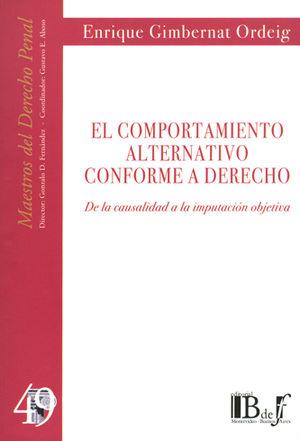 COMPORTAMIENTO ALTERNATIVO CONFORME A DERECHO, EL