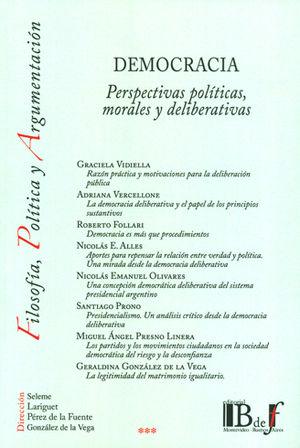 DEMOCRACIA. PERSPECTIVAS POLÍTICAS, MORALES Y DELIBERATIVAS