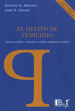DELITO DE FEMICIDIO, EL