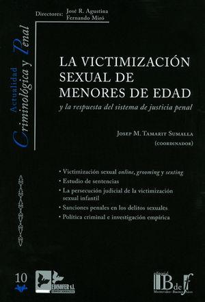 VICTIMIZACIÓN SEXUAL DE MENORES DE EDAD Y LA RESPUESTA DEL SISTEMA DE JUSTICIA PENAL, LA