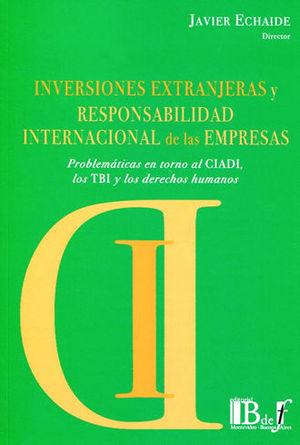INVERSIONES EXTRANJERAS Y RESPONSABILIDAD INTERNACIONAL DE LAS EMPRESAS