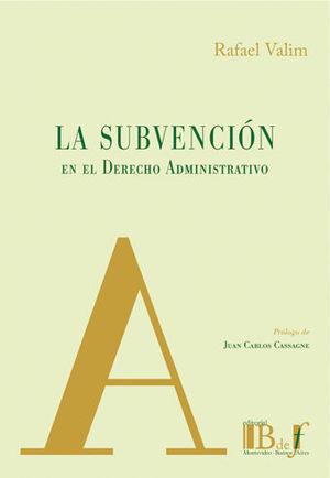 SUBVENCION EN EL DERECHO ADMINISTRATIVO