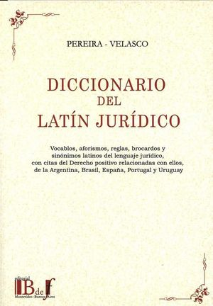 DICCIONARIO DEL LATÍN JURÍDICO