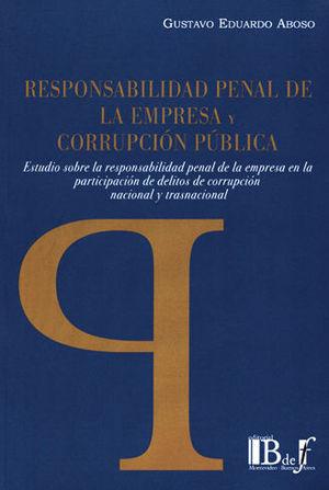 RESPONSABILIDAD PENAL DE LA EMPRESA Y CORRUPCIÓN PÚBLICA