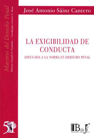 EXIGIBILIDAD DE CONDUCTA ADECUADA, LA. (NÚMERO CINCUENTA Y UNO)